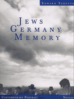 Jews Germany Memory_Edward Serotta